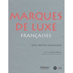 New Book on French Luxury Brands: Marques de Luxe Francaises by Jean Watin-Augouard {Fragrant Reading}