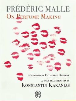 Frédéric Malle Pens Book De L'Art du Parfum / On Perfume Making (2011) {Fragrant Reading}