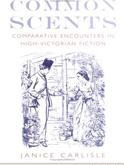 Common Scents by Janice Carlisle: A Book about Olfactive Frontiers in Victorian Fiction {Fragrant Reading}