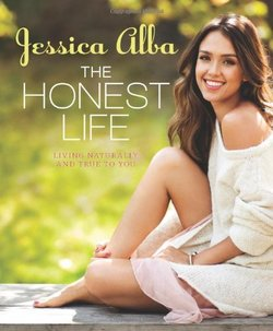 In New Book by Jessica Alba - The Honest Life - Actress Unveils her Scent Philosophy & Favorite Fragrance {Scented Quote of the Day}
