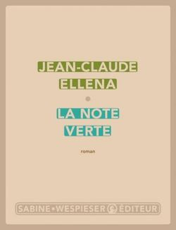 Perfumer Jean-Claude Ellena's First Novel, La Note Verte (2013) {New Book - Fragrant Reading}