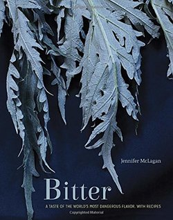 New Book on a Least Liked Flavour: Bitter {Fragrant Readings} {Fragrant Recipes & Taste Notes}