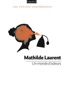 Perfumer Mathilde Laurent Pens a Book {Fragrance News} {Fragrant Reading}
